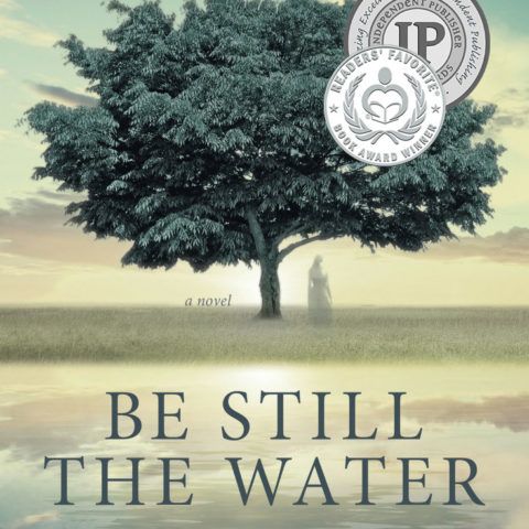 Be Still the Water